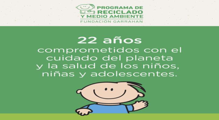 ¡Nuestro Programa de Reciclado y Medio Ambiente cumple 22 años!